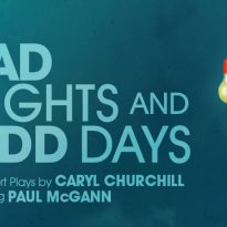 Bad Nights and Odd Days at Greenwich Theatre