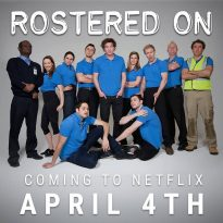 Rostered On…On Netflix Soon!